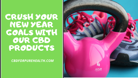 CBD and New Year's Resolutions
